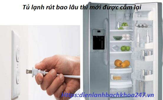 rut-tu-lanh-bao-lau-thi-duoc-cam-lai