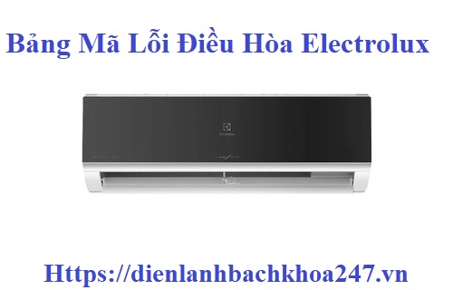 bang-ma-loi-may-lanh-Electrolux